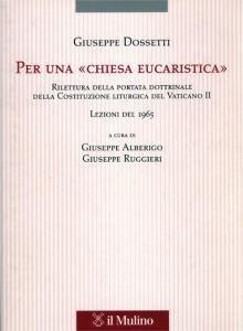 0270 Dossetti - Per una Chiesa eucaristica