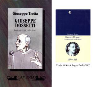 1570 Dossetti - Rivoluzione nello stato Trotta Camunia e Aliberti