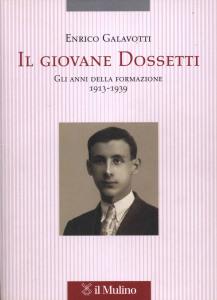 Galavotti E., Il giovane Dossetti, 2006