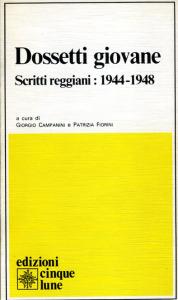 0070 Dossetti giovane, scritti reggiani - Campanini e Forini 1982