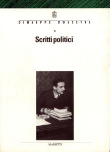 0120 Dossetti - Scritti politici