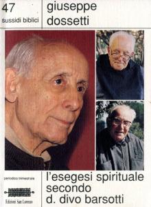 0150 Dossetti - Esegesi spirituale Divo Barsotti