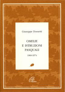 0220 Dossetti - Omelie e istruzioni pasquali 1968-1974