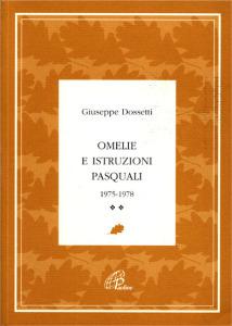 0240 Dossetti - Omelie e istruzioni pasquali 1975-1978