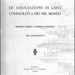 1939 - Gemelli_Dossetti Le associazioni di laici consacrati a Dio