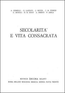 1966 - appendice Gemelli_Dossetti Le associazioni di laici consacrati a Dio nel mondo