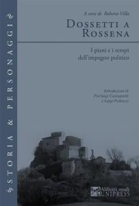 1950 G. Dossetti, La coscienza del partito in Villa - Dossetti a Rossena