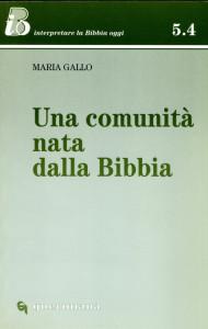 1240 Gallo - Una comunità nata dalla Bibbia