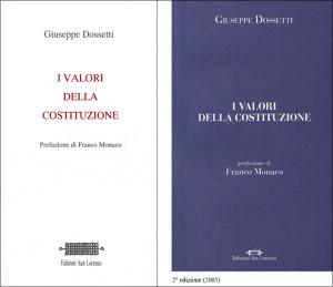1994 Dossetti - I valori della costituzione, a cura di Monaco F