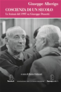 2013 Alberigo Dossetti coscienza di un secolo ebook