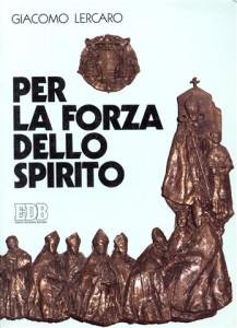 1984 Lercaro - Per la forza dello Spirito