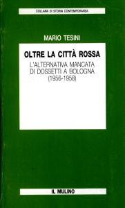1986 Tesini - Oltre la città rossa