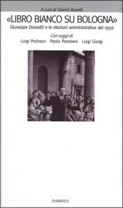 2009 Boselli - Dossetti, Libro bianco su Bologna