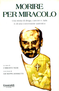 1990 Dossetti - Morire per miracolo