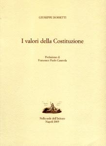1995 Dossetti - I valori della costituzione - Casavola Napoli