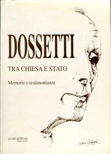 1997 - DOSSETTI TRA CHIESA E STATO